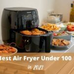 Best Air Fryer Under 100