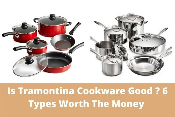 Is Tramontina Cookware Good